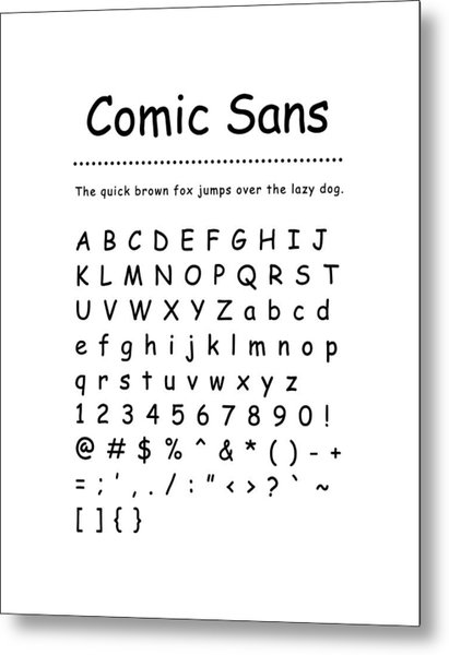 Comic Sans - Most Wanted Metal Print