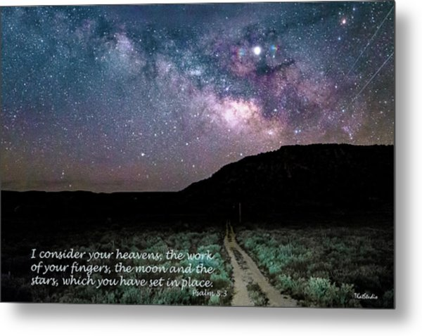Consider Your Heavens Metal Print