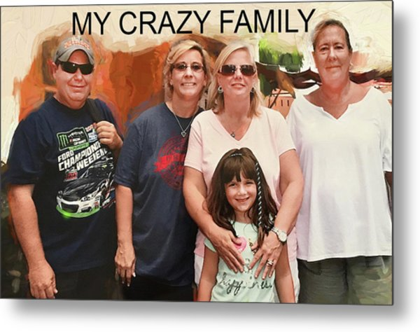 Crazy Family Metal Print