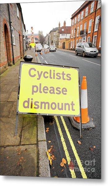 Cyclist Dismount Sign Metal Print