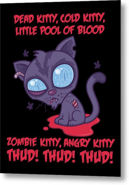 Dead Cold Angry Zombie Kitty Metal Print