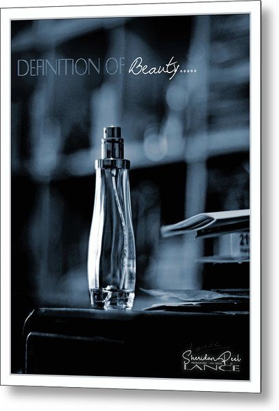 Definition Of Beauty Metal Print