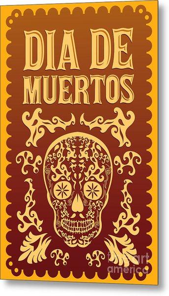 Dia De Muertos - Mexican Day Of The Metal Print