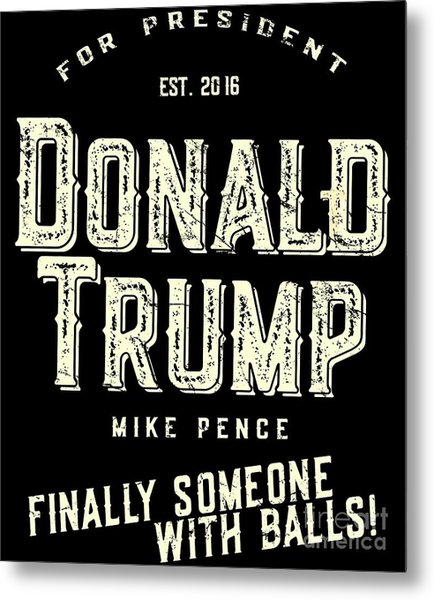 Metal Print featuring the digital art Donald Trump Mike Pence 2016 Vintage by Flippin Sweet Gear