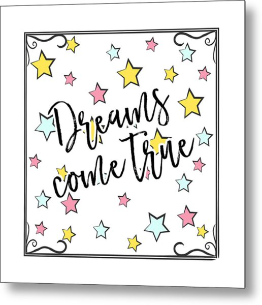 Dreams Come True - Baby Room Nursery Art Poster Print Metal Print