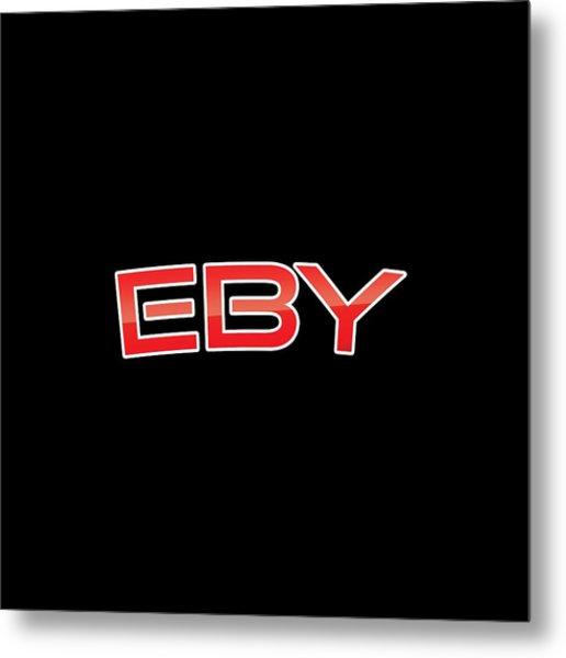 Eby Metal Print