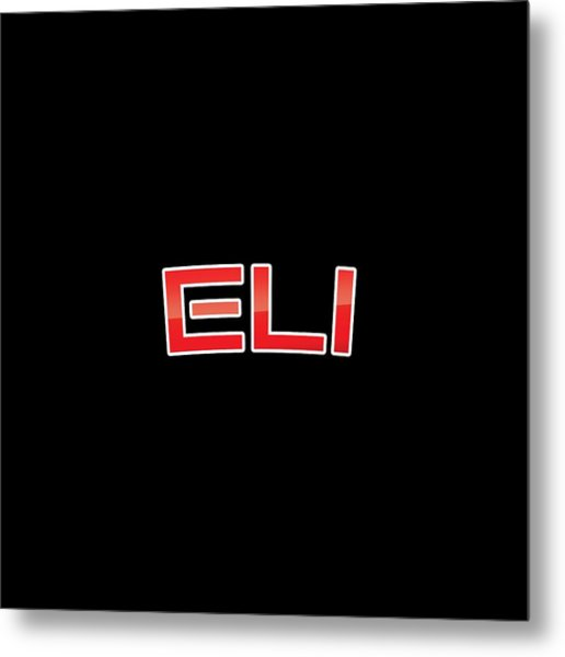 Eli Metal Print