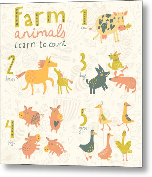 Farm Animals. Learn To Count Part One Metal Print