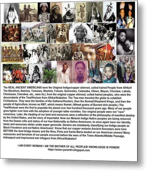 First Native Americans Were Indigo Twa Black Afrikans Metal Print