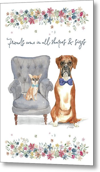 Friends Come In All Shapes And Sizes - Kindness Connection Art Metal Print