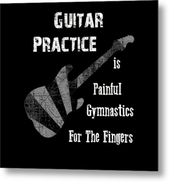 Guitar Practice Is Painful Metal Print