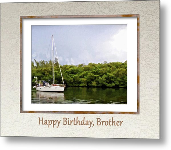 Happy Birthday, Brother Metal Print