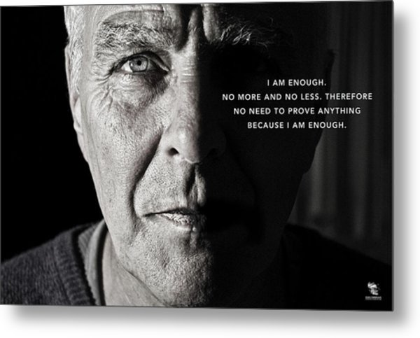 I Am Enough - Part 1 Metal Print