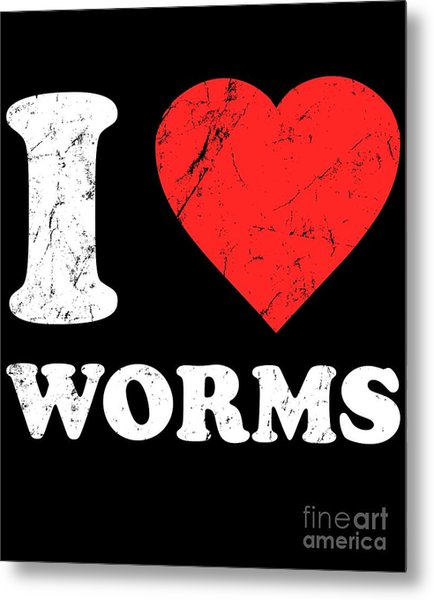 I Love Worms Metal Print
