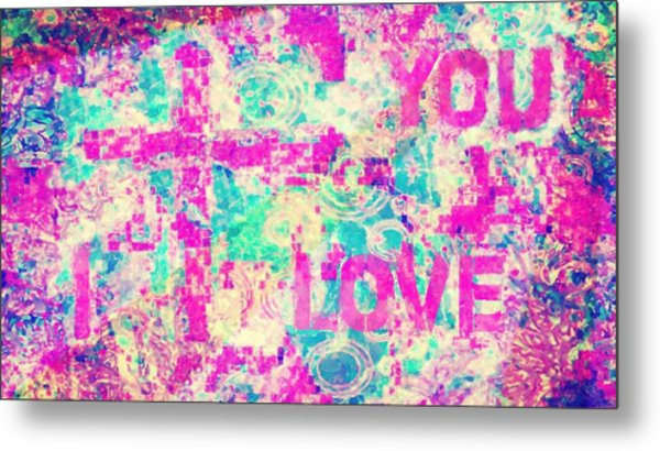 I Love You Jesus Metal Print