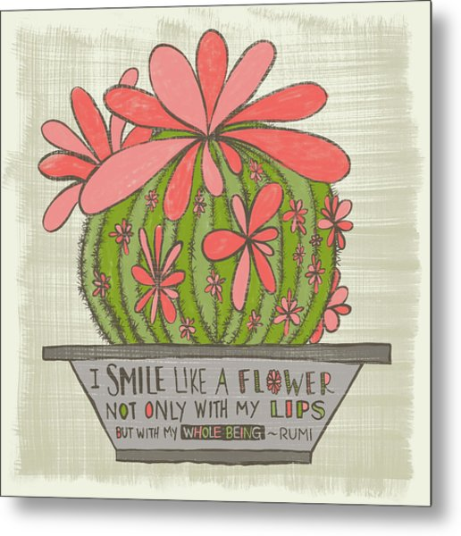 I Smile Like A Flower Rumi Quote Metal Print