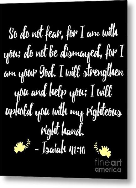 Isaiah 4110 Bible Metal Print