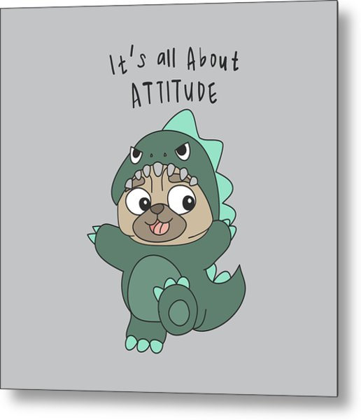 It's All About Attitude - Baby Room Nursery Art Poster Print Metal Print
