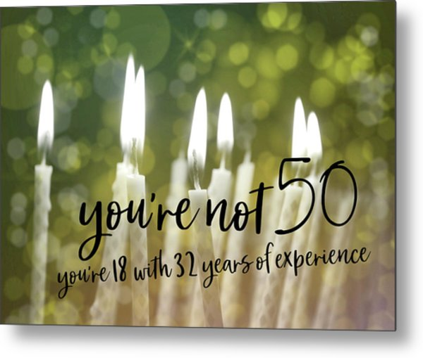 It's Only A Number 50 Quote Metal Print by JAMART Photography