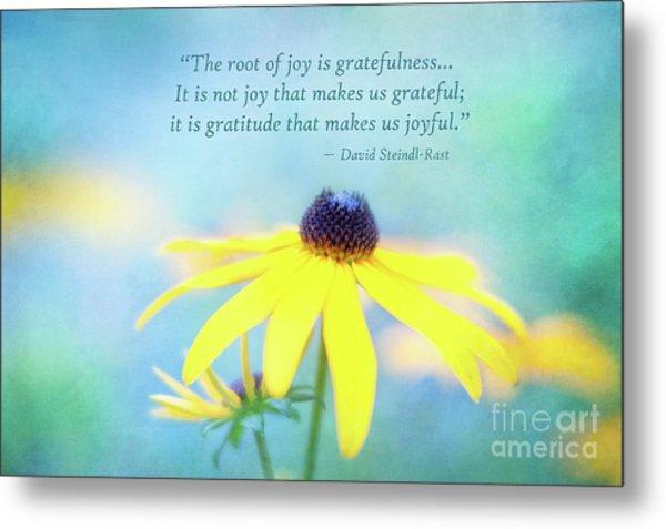 Joy And Gratefulness Metal Print