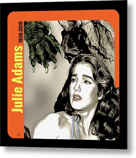 Julie Adams Tribute Metal Print