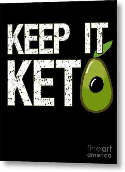 Keep It Keto Metal Print