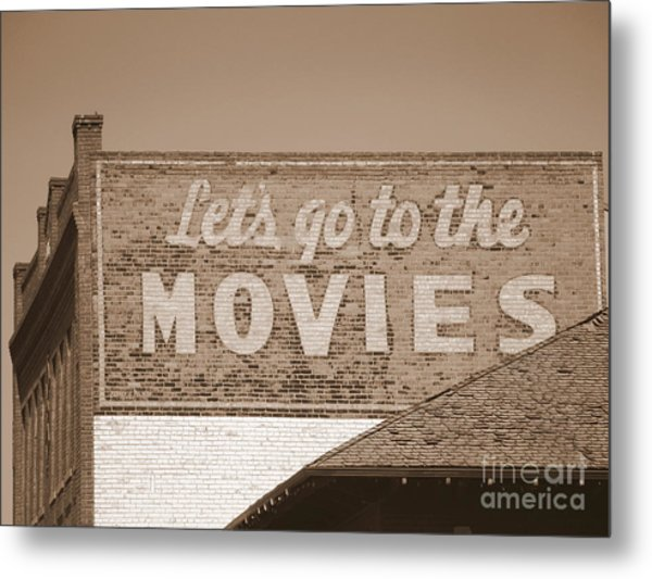 Let's Go To The Movies Sign In Sepia Metal Print