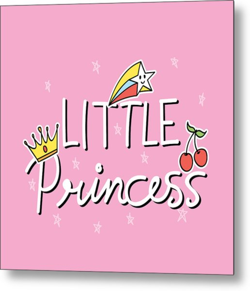 Little Princess - Baby Room Nursery Art Poster Print Metal Print