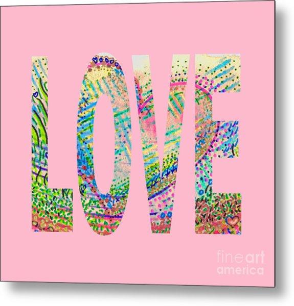 Love 1001 Metal Print
