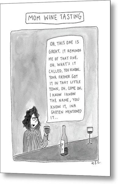 Mom Wine Tasting Metal Print