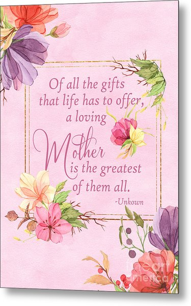 Mother Is The Greatest Gift Metal Print