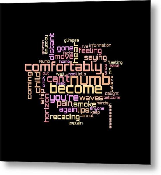 Metal Print featuring the digital art Pink Floyd - Comfortably Numb Lyrical Cloud by Susan Maxwell Schmidt