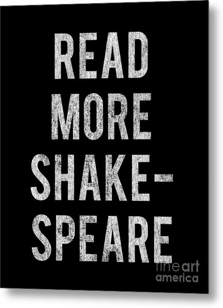 Metal Print featuring the digital art Read More Shakespeare Vintage by Flippin Sweet Gear