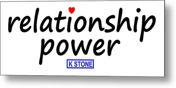 Relationship Power Metal Print