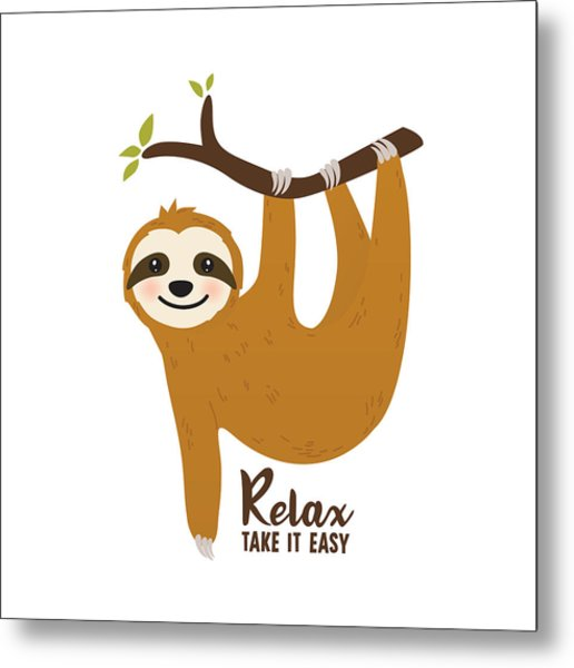 Relax Take It Easy - Baby Room Nursery Art Poster Print Metal Print