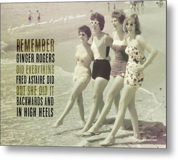 Seaside Rockettes Quote Metal Print