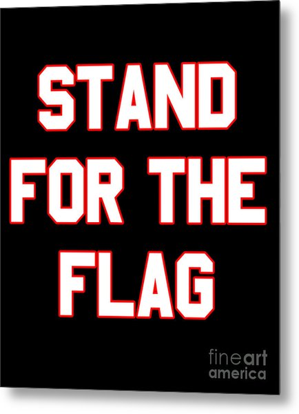 Metal Print featuring the digital art Stand For The Flag by Flippin Sweet Gear