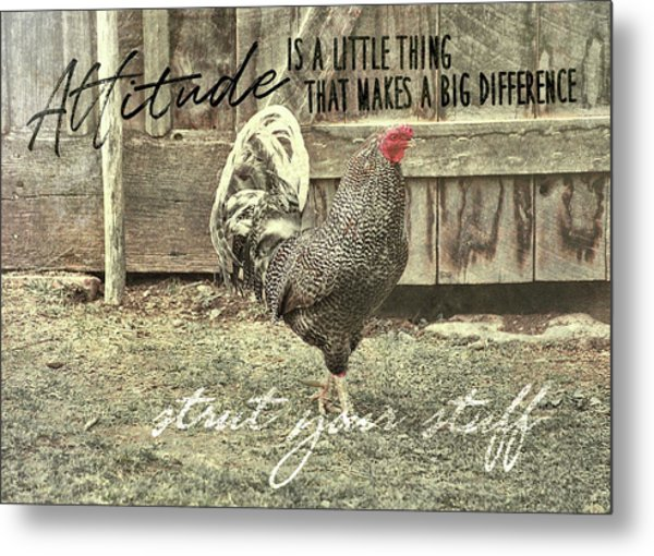 Strut Quote Metal Print by JAMART Photography