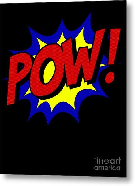 Metal Print featuring the digital art Superhero Pow by Flippin Sweet Gear
