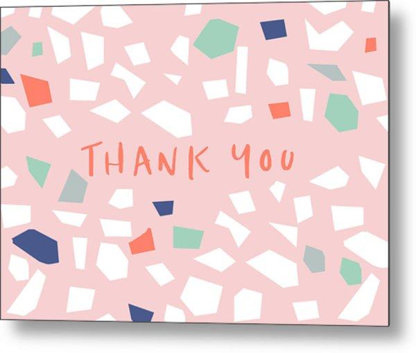 Thank You Modern Confetti- Art By Linda Woods Metal Print