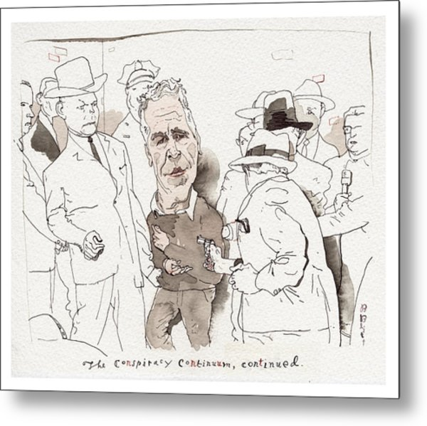 The Conspiracy Continuum Metal Print by Barry Blitt