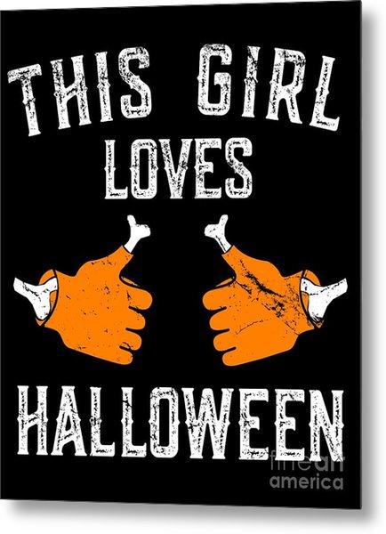 This Girl Loves Halloween Metal Print