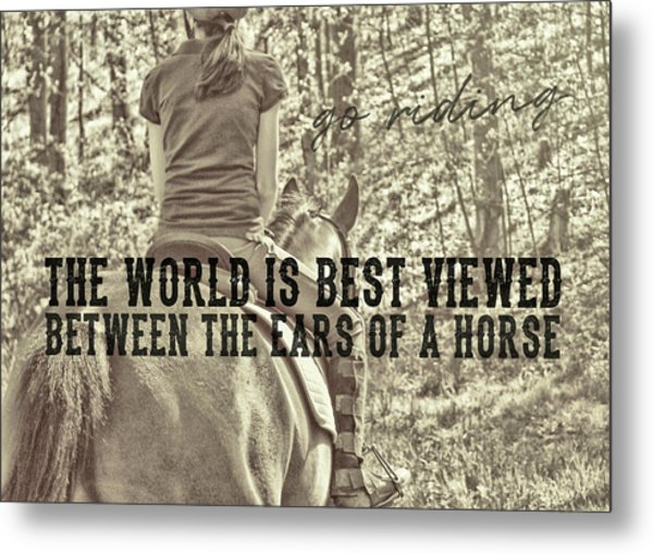 Trail Ride Quote Metal Print by JAMART Photography