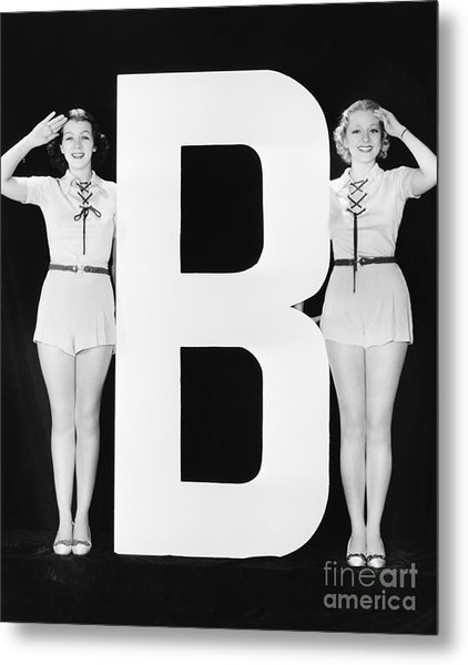 Two Women Saluting With Huge Letter B Metal Print