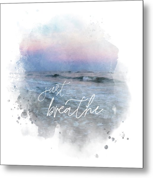 Uplifting Large Square Print, Just Breathe, Beach Sunset Metal Print