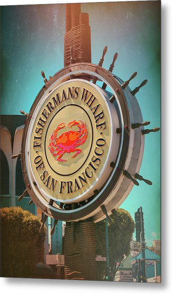 Vintage Fishermans Wharf Sign San Francisco  Metal Print