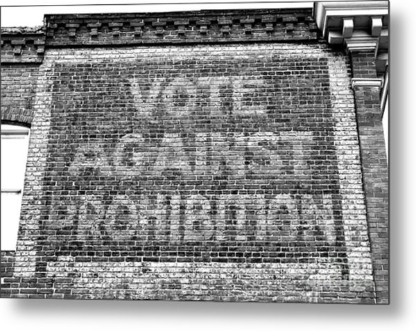 Vote Against Prohibition Baltimore Metal Print