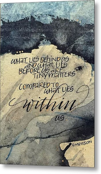 What Lies Within Metal Print