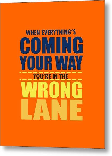 Wrong Lane Metal Print
