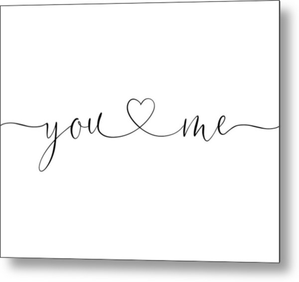 You And Me Black And White Metal Print